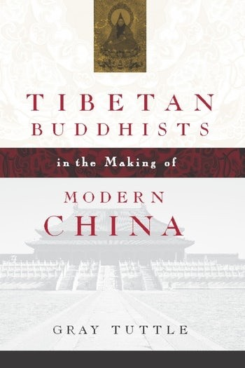 Cover of Tibetan Buddhists in the Making of Modern China